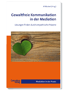 Gewaltfreie Kommunikation in der Mediation